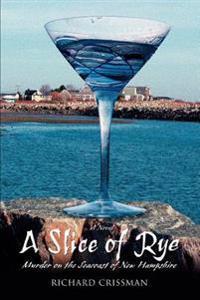A Slice of Rye