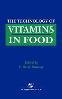 The Technology of Vitamins in Food