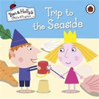 Ben and Holly's Little Kingdom  Trip to the Seaside -  - böcker (9780723271796)     Bokhandel