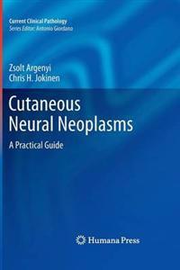 Cutaneous Neural Neoplasms