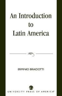 An Introduction to Latin America