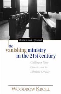 The Vanishing Ministry in the 21st Century