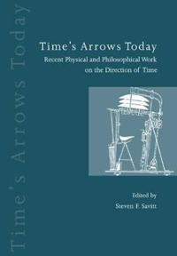 Time's Arrows Today