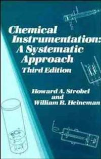 Chemical Instrumentation: A Systematic Approach