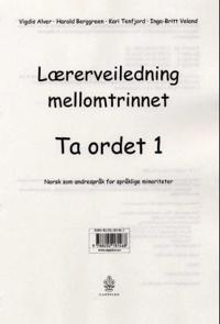 Ta ordet 1 - Vigdis Alver, Harald Berggreen, Kari Tenfjord, Inga-Britt Veland pdf epub