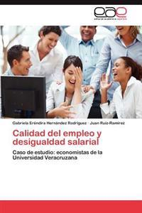 Calidad del Empleo y Desigualdad Salarial