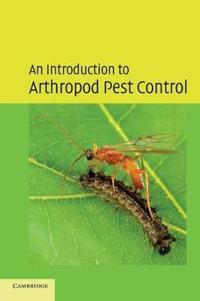 An Introduction to Arthropod Pest Control