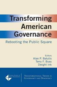 Transforming American Governance