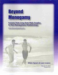 Beyond Monogamy: Lessons from Long-Term Male Couples in Non-Monogamous Relationships