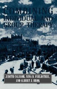 Combining Individual and Group Therapy