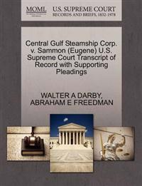 Central Gulf Steamship Corp. V. Sammon (Eugene) U.S. Supreme Court Transcript of Record with Supporting Pleadings