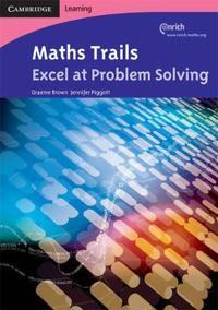 Maths Trails 4 Excel at Problem Solving
