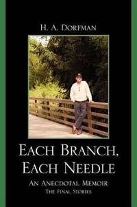 Each Branch, Each Needle