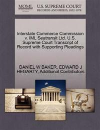 Interstate Commerce Commission V. IML Seatransit Ltd. U.S. Supreme Court Transcript of Record with Supporting Pleadings