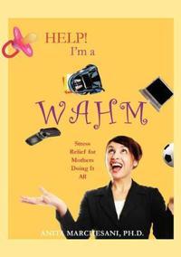 Help! I'm a Wahm