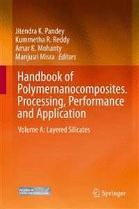 Handbook of Polymernanocomposites. Processing, Performance and Application