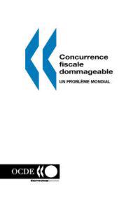 Concurrence Fiscale Dommageable
