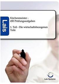 Kuchenmeister - 450 Prufungsaufgaben