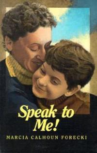 Speak to Me!