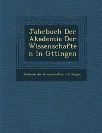 Jahrbuch Der Akademie Der Wissenschaften in G Ttingen