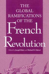 The Global Ramifications of the French Revolution