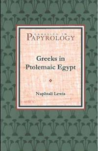 The Greeks in Ptolemaic Egypt