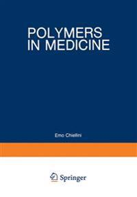 Polymers in Medicine