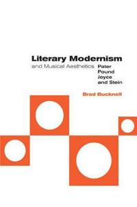 Literary Modernism and Musical Aesthetics