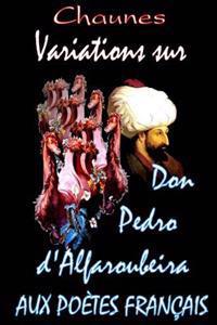 Variations Sur Don Pedro D'Alfaroubeira