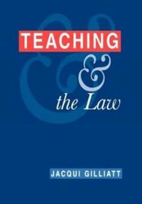Teaching and the Law