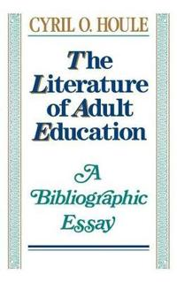 The Literature of Adult Education