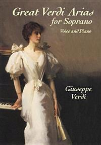 Great Verdi Arias for Soprano