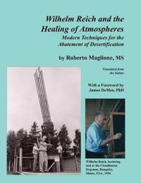 Wilhelm Reich and the Healing of Atmospheres