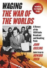 Waging the War of the Worlds
