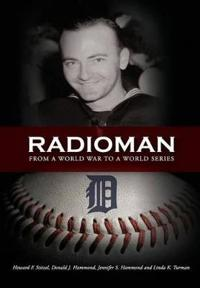 Radioman: From a World War to a World Series