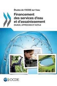 Etudes de L'Ocde Sur L'Eau Financement Des Services D'Eau Et D'Assainissement