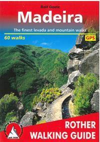 Madeira walking guide 60 walks