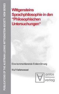 """Wittgensteins Sprachphilosophie in Den """"Philosophischen Untersuchungen"""""""