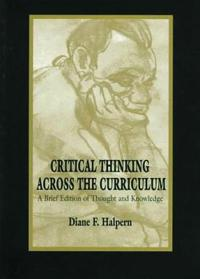 Critical Thinking Across the Curriculum