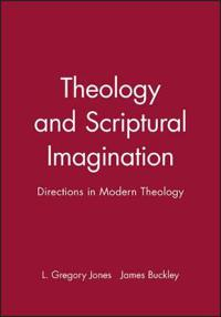 Theology and Scriptural Imagination