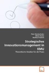 Strategisches Innovationsmanagement in KMU