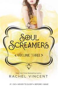 Soul Screamers, Volume 3