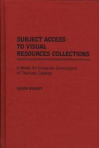 Subject Access to Visual Resources Collections