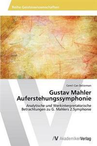 Gustav Mahler Auferstehungssymphonie