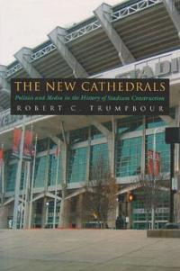 The New Cathedrals