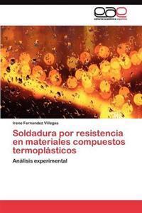 Soldadura Por Resistencia En Materiales Compuestos Termoplasticos