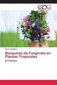 Busqueda de Fungicida En Plantas Tropicales
