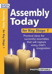 Assembly Today Key Stage 1