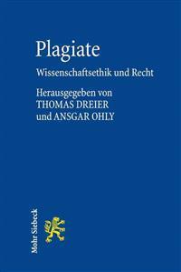 Plagiate: Wissenschaftsethik Und Recht