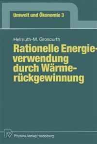Rationelle Energieverwendung Durch W rmer ckgewinnung